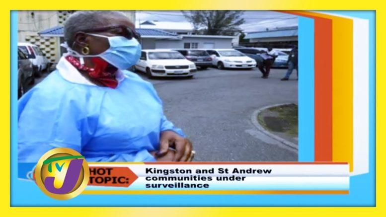 Kingston & St Andrew Communities Under Surveillance - August 18 2020 1