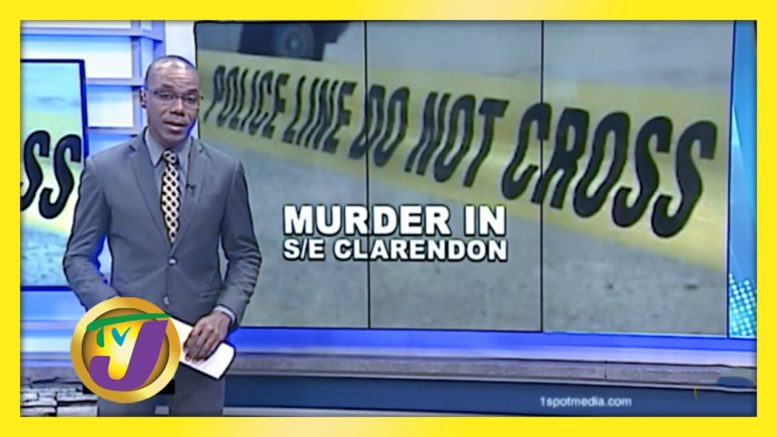 JLP Worker Murdered in South East Clarendon - August 18 2020 1