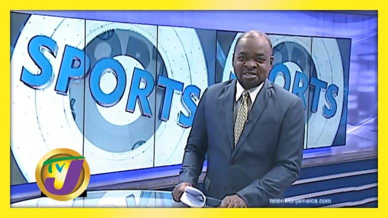 TVJ Sports News: Headlines - August 18 2020 1
