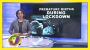 Premature Births During Lockdown: TVJ Health Report - August 19 2020 3
