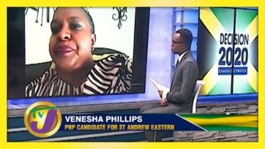 PNP Candidate for St. Andrew Eastern Venesha Phillips: Decision 2020 Jamaica Vote 6