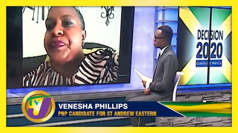 PNP Candidate for St. Andrew Eastern Venesha Phillips: Decision 2020 Jamaica Vote 1