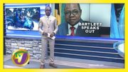 Bartlett Speaks Out: TVJ News - August 21 2020 3