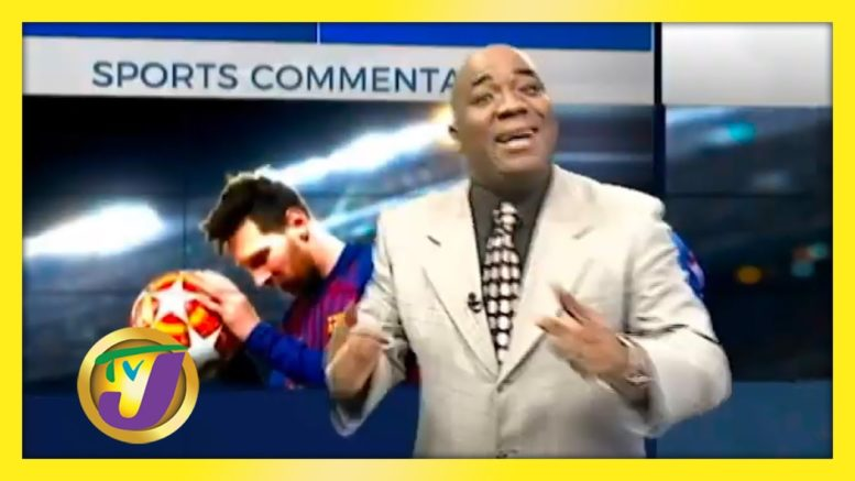 TVJ Sports Commentary: Messi - August 25 2020 1