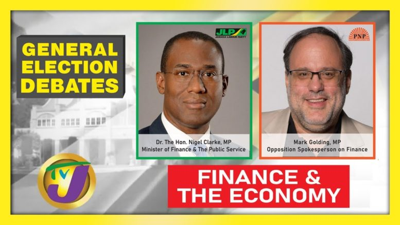 Jamaica National Election Debate 2020: Finance & The Economy - August 27 2020 1