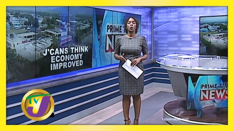 Polls: Jamaicans Say Economy has Improved - August 27 2020 1