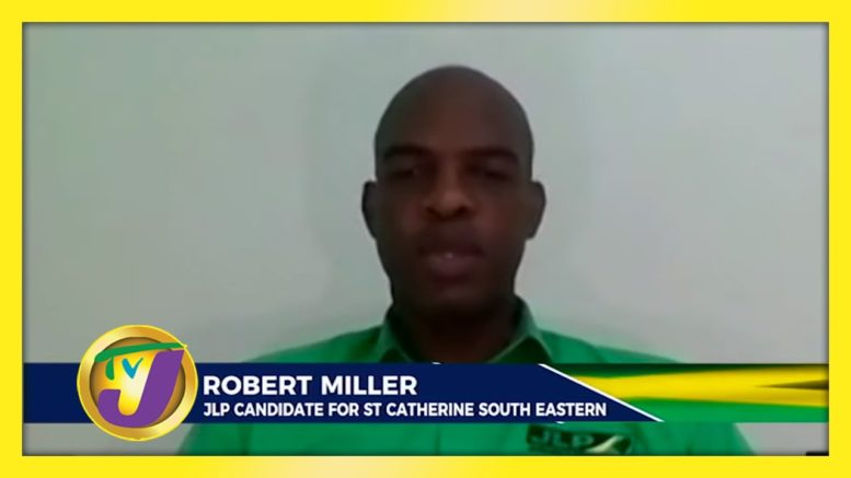 JLP Candidate for St. Catherine South East Robert Miller: Decision 2020 Jamaica Vote 1
