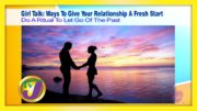 TVJ Girl Talk: Ways to Give Your Relationship a Fresh Start - September 1 2020 4