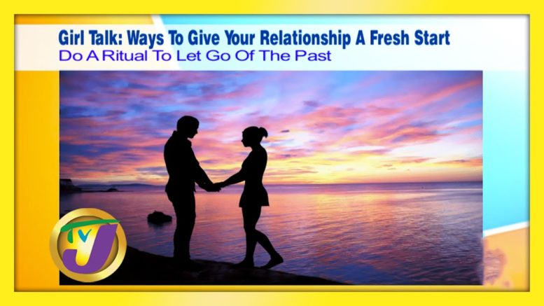 TVJ Girl Talk: Ways to Give Your Relationship a Fresh Start - September 1 2020 1
