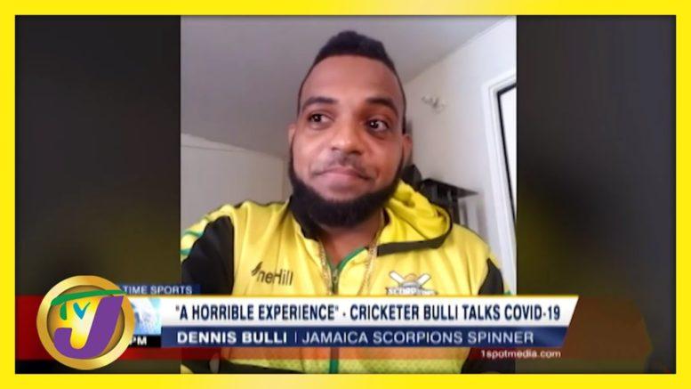 Cricketer Dennis Bulli Speaks on COVID Experience - September 1 2020 1