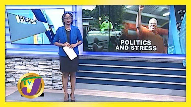 Politics & Stress: TVJ Health Report - September 2 2020 1