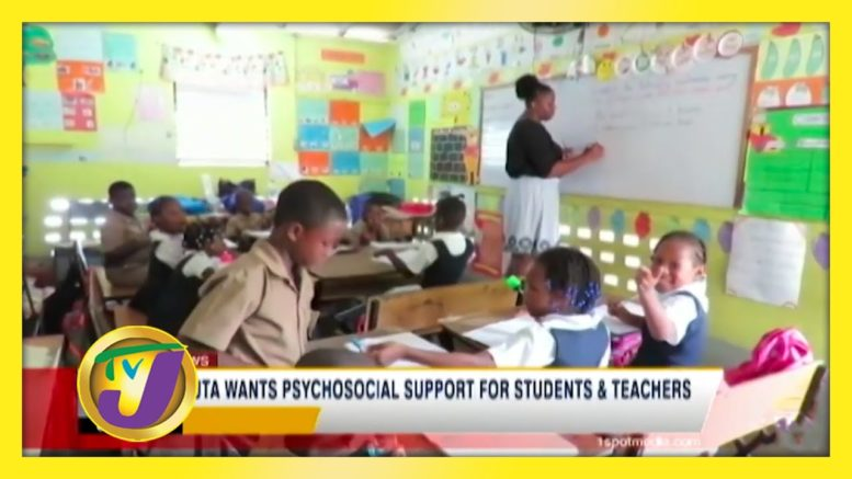 JTA Wants Psychosocial Support for Students & Teachers - September 12 2020 1