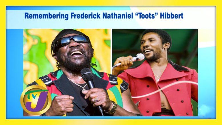 "Remembering Frederick Nathaniel ""Toots"" Hibbert - September 14 2020 1"