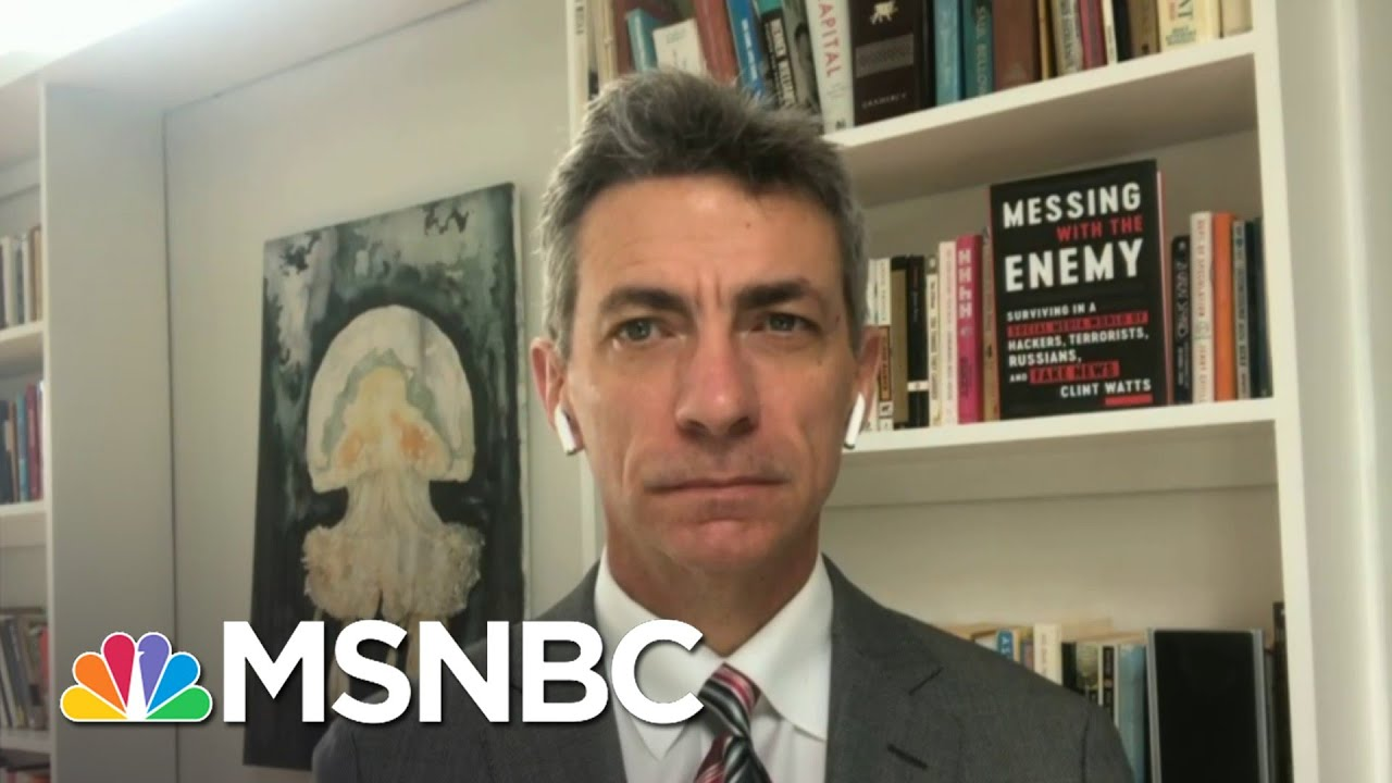 Clint Watts: Russia Is Running The Same Playbook That They Did In 2016   Andrea Mitchell   MSNBC 5