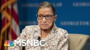 Ruth Bader Ginsburg's Dying Wish: To 'Not Be Replaced Until A New President Is Installed' | MSNBC 2