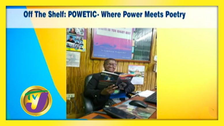 TVJ Smile Jamaica: Off the Shelf: Powetic - Where Power Meets Poetry - September 16 2020 1