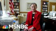 'She Worked So Hard': Remembering The Life Of RBG | Morning Joe | MSNBC 2