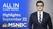 Watch All In With Chris Hayes Highlights: September 22nd, 2020 | MSNBC 4