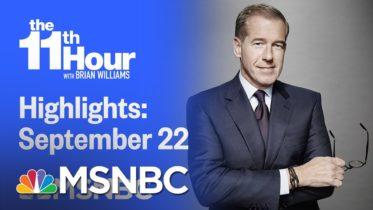 Watch The 11th Hour With Brian Williams Highlights: September 22nd, 2020 | MSNBC 6