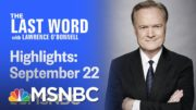Watch The Last Word With Lawrence O'Donnell Highlights: September 22nd, 2020 | MSNBC 4