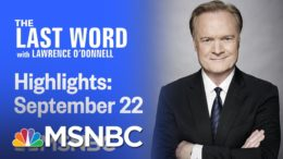Watch The Last Word With Lawrence O'Donnell Highlights: September 22nd, 2020 | MSNBC 7