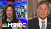 Sen. Manchin Urges GOP To Speak Out To Voters: 'They Want You To Speak The Truth' | MSNBC 4