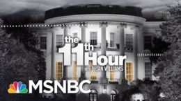 Watch The 11th Hour With Brian Williams Highlights: September 23 | MSNBC 8