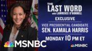 Last Word Making History & Headlines On Monday | The Last Word | MSNBC 4