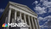Beschloss: Trump Could Push Supreme Court Hard To The Right | The 11th Hour | MSNBC 4