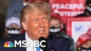 'Unthinkable': Top Obama Legal Mind On What Happens If Trump 'Won't Concede' | MSNBC 4