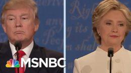2016 Debates Were 'Uncannily Accurate Fortune-Telling' Of Trump Presidency | MSNBC 2