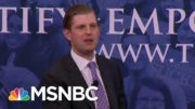 Eric Trump Takes 5th In New York Probe Into Trump Org. Finances | The Beat With Ari Melber | MSNBC 5