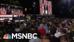 Few Masks, Little Social Distancing At Final Night Of RNC   Morning Joe   MSNBC 8