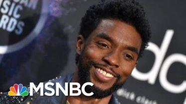 Morning Joe Pays Tribute To Actor Chadwick Boseman | Morning Joe | MSNBC 6