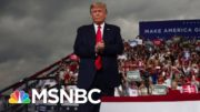 Trump Hits Biden And Mocks Social Distancing At Packed Rally | The 11th Hour | MSNBC 4