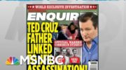 Cohen: Trump Consulted On National Enquirer Stories To Smear His Political Opponents | MSNBC 4