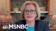 McCaskill: When Trump Decided To Lie To The American People About Covid, He 'Killed Them' | MSNBC 2
