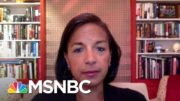 Susan Rice: Trump 'Does Not Give A Damn' About Americans' Health, Safety & National Security | MSNBC 4
