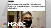 Nation's Headlines Show Widespread Surge In Coronavirus Cases | Rachel Maddow | MSNBC 5