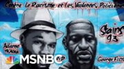 Valentin Uncovers Racism, Brutality While Reporting Undercover As Police Officer In Paris | MSNBC 2