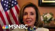 Nancy Pelosi: From The Beginning, Trump And McConnell Haven't Taken The Pandemic Seriously | MSNBC 4