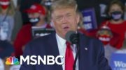 Trump Calls For Biden To Be Put In Jail, Presses AG Barr To Take Legal Action | MTP Daily | MSNBC 3