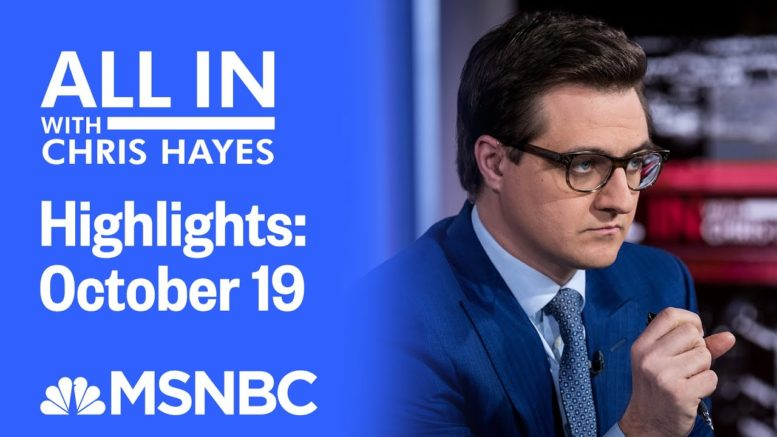 Watch All In With Chris Hayes Highlights: October 19 | MSNBC 1