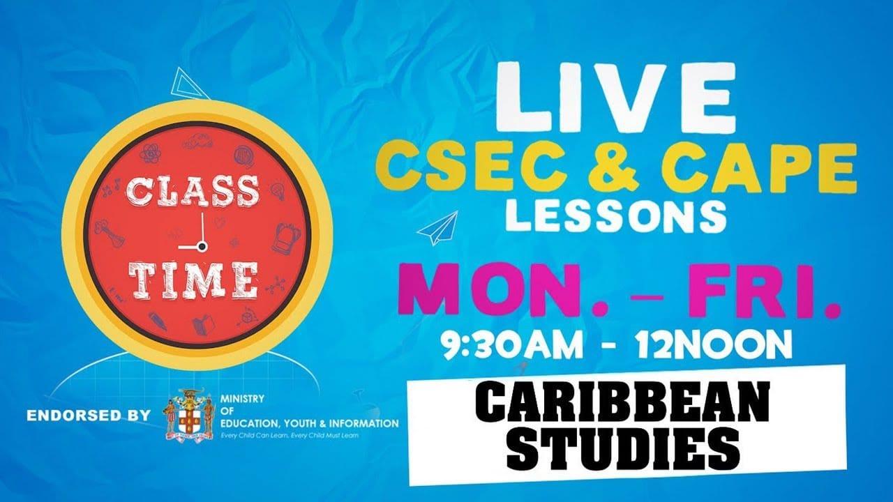 CAPE Caribbean Studies 11:15AM-12PM   Educating a Nation - October 20 2020 1