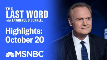 Watch The Last Word With Lawrence O'Donnell Highlights: October 20 | MSNBC 6