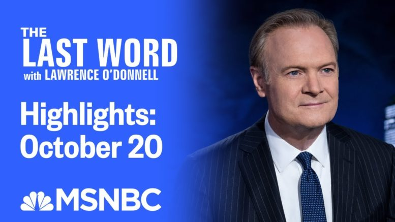 Watch The Last Word With Lawrence O'Donnell Highlights: October 20 | MSNBC 1