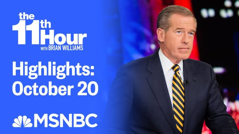 Watch The 11th Hour With Brian Williams Highlights: October 20 | MSNBC 1