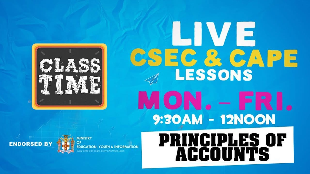 Principles of Accounts 9:45AM-10:25AM   Educating a Nation - October 21 2020 4