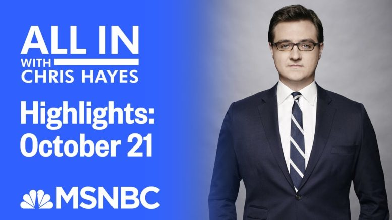 Watch All In With Chris Hayes Highlights: October 21 | MSNBC 1