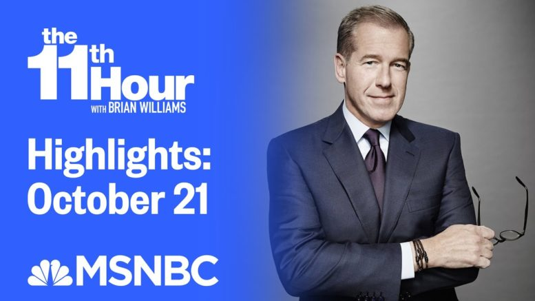 Watch The 11th Hour With Brian Williams Highlights: October 21 | MSNBC 1